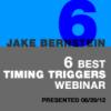 6 Best Timing Triggers Webinar