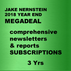 "JAKE BERNSTEIN <br> 2018 YEAR END MEGADEAL<br> NEWSLETTERS & REPORTS SUBSCRIPTIONS   3 YRS   <br><br>  <p style=""color:red;"">REG PRICE $6,583<br> MEGADEAL $2,495<br>SAVE $3,559</p>"